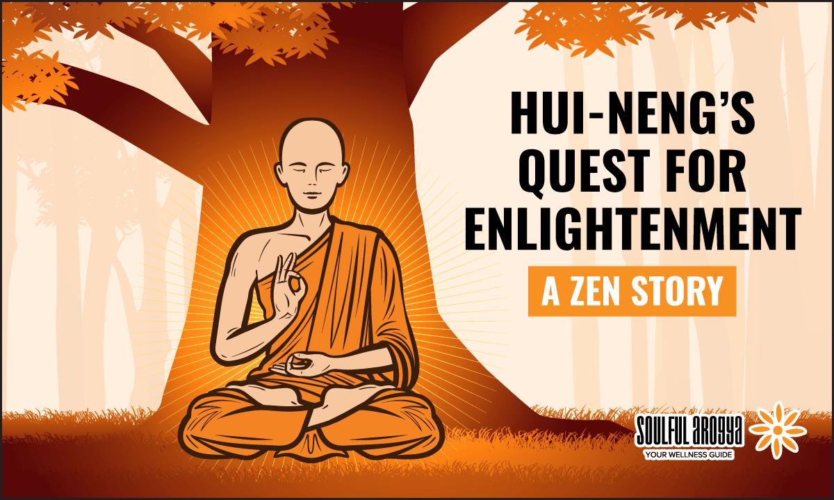 Hui-Neng's Quest for Enlightenment: A Zen Story
