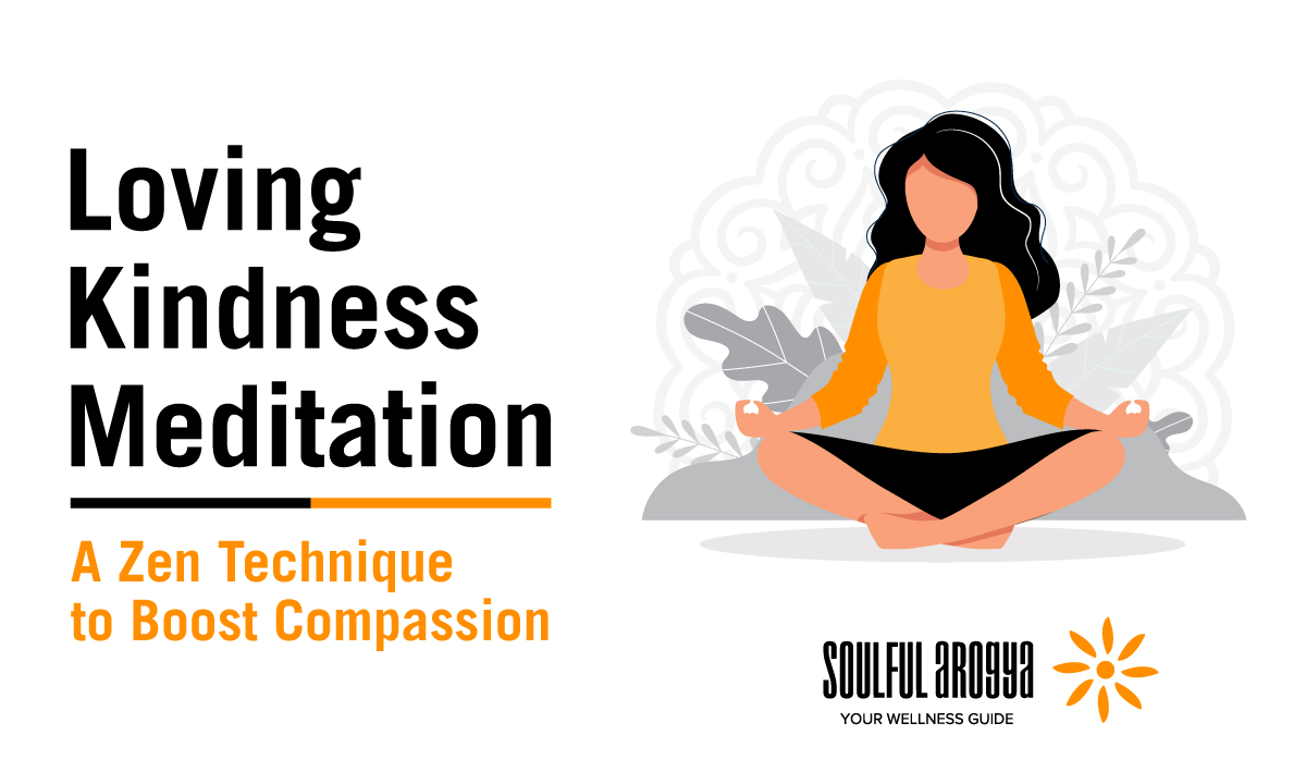 Loving Kindness Meditation: A Zen Technique to Boost Compassion