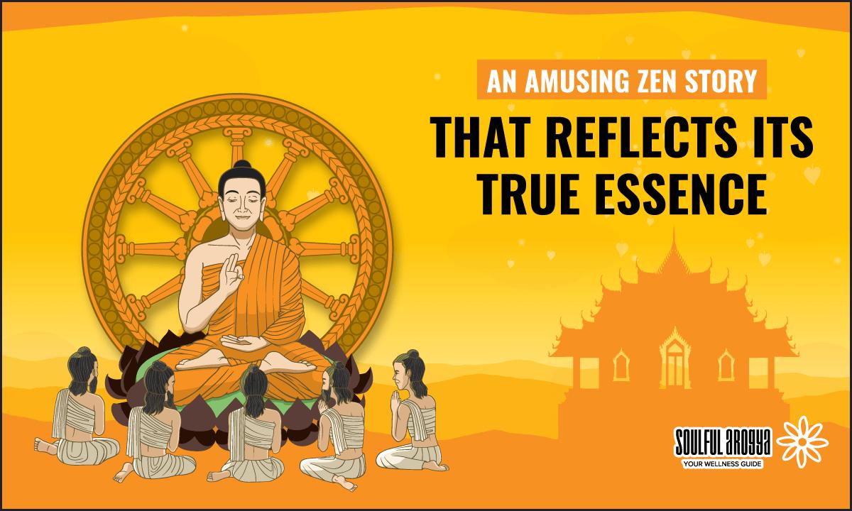 An Amusing Zen Story that Reflects its True Essence