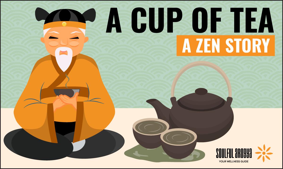 A Cup of Tea: Zen Story