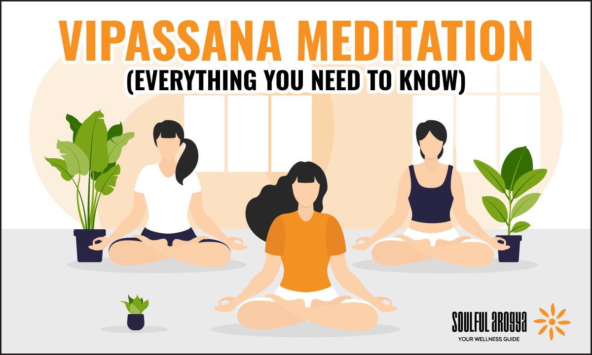 Vipassana Meditation: Everything You Need to Know