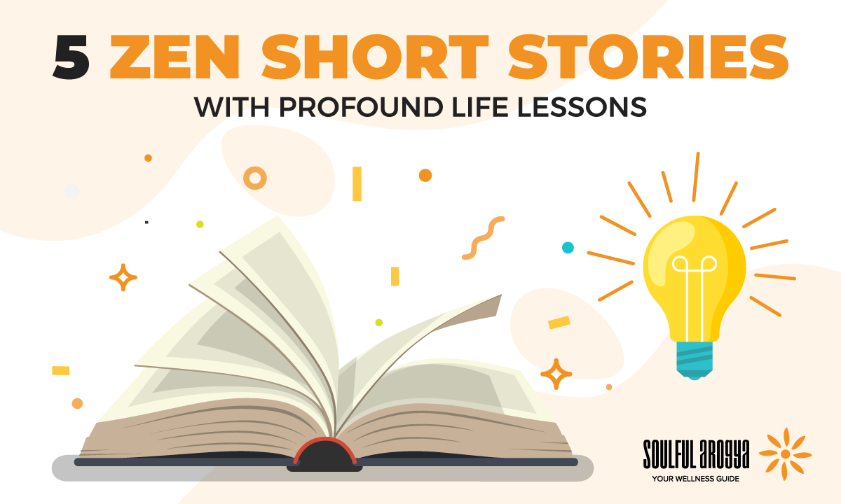 5 Zen Short Stories with Profound Life Lessons