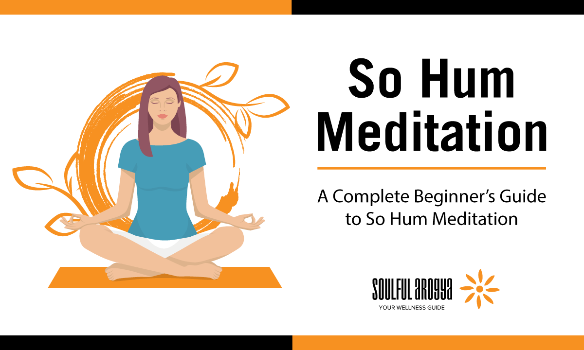 So Hum Meditation: A Complete Beginner's Guide to So Hum Meditation [Infographic]