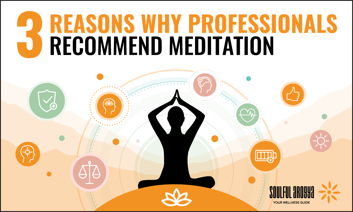 3 Reasons Why Professionals Recommend Meditation