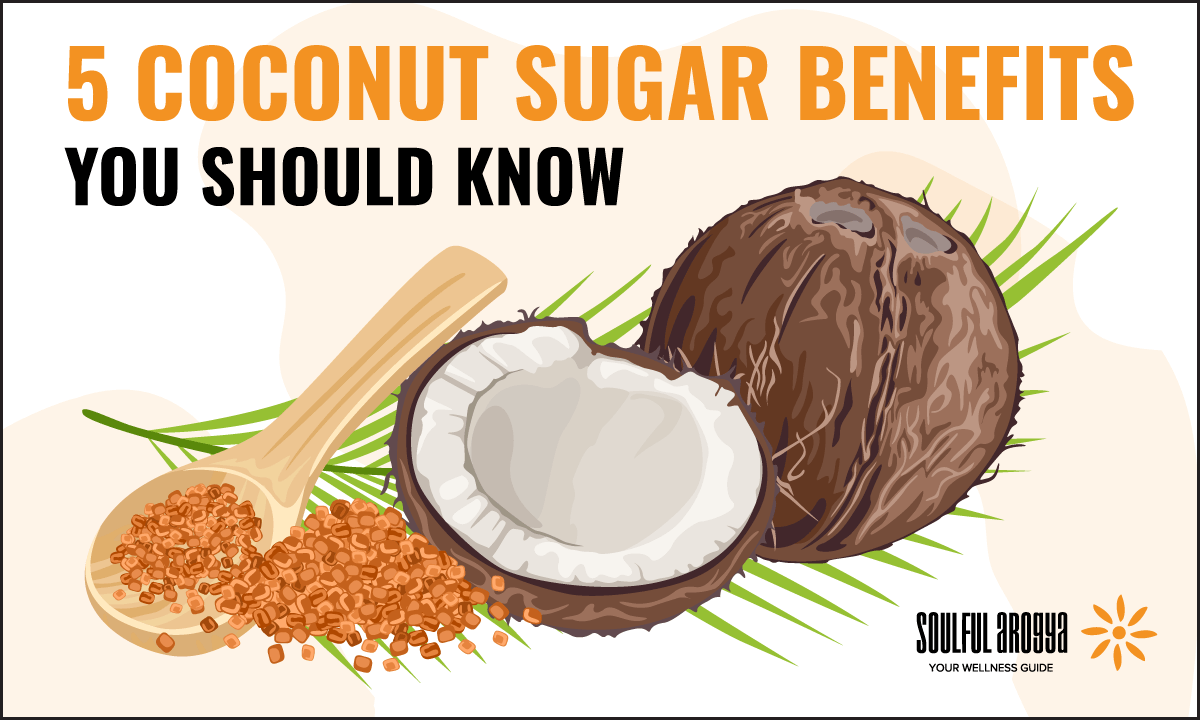 Coconut Sugar Benefits: A Natural Substitute for Refined Sugar