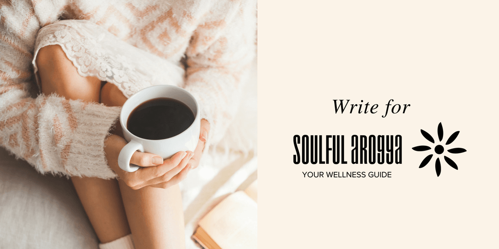 Write for Soulful Arogya