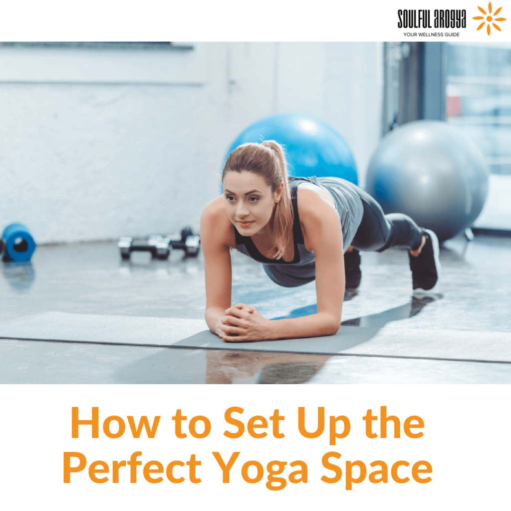How to Set Up the Perfect Yoga Space