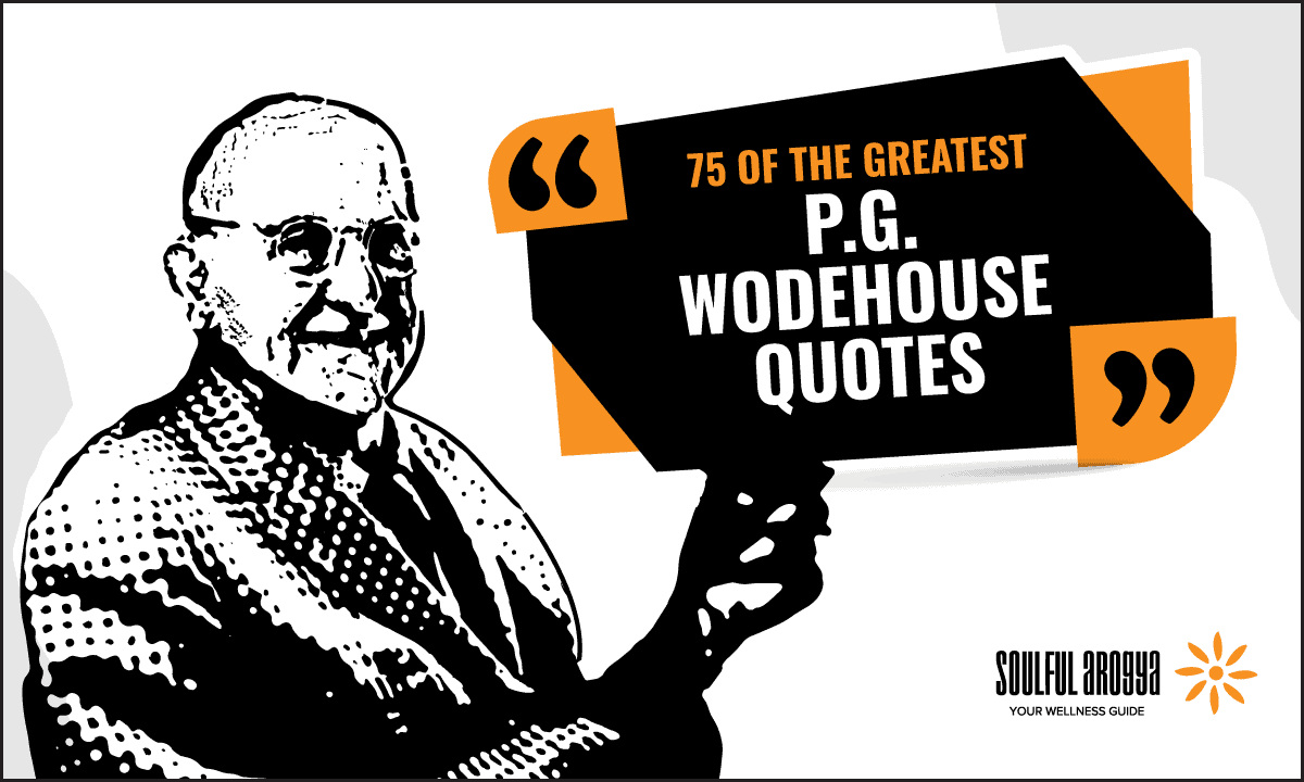 75 of the Greatest P.G. Wodehouse Quotes to Lighten Your Mood