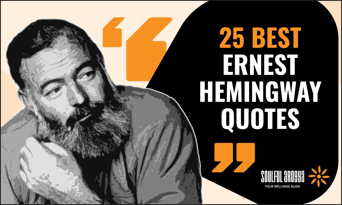 25 Best Ernest Hemingway Quotes