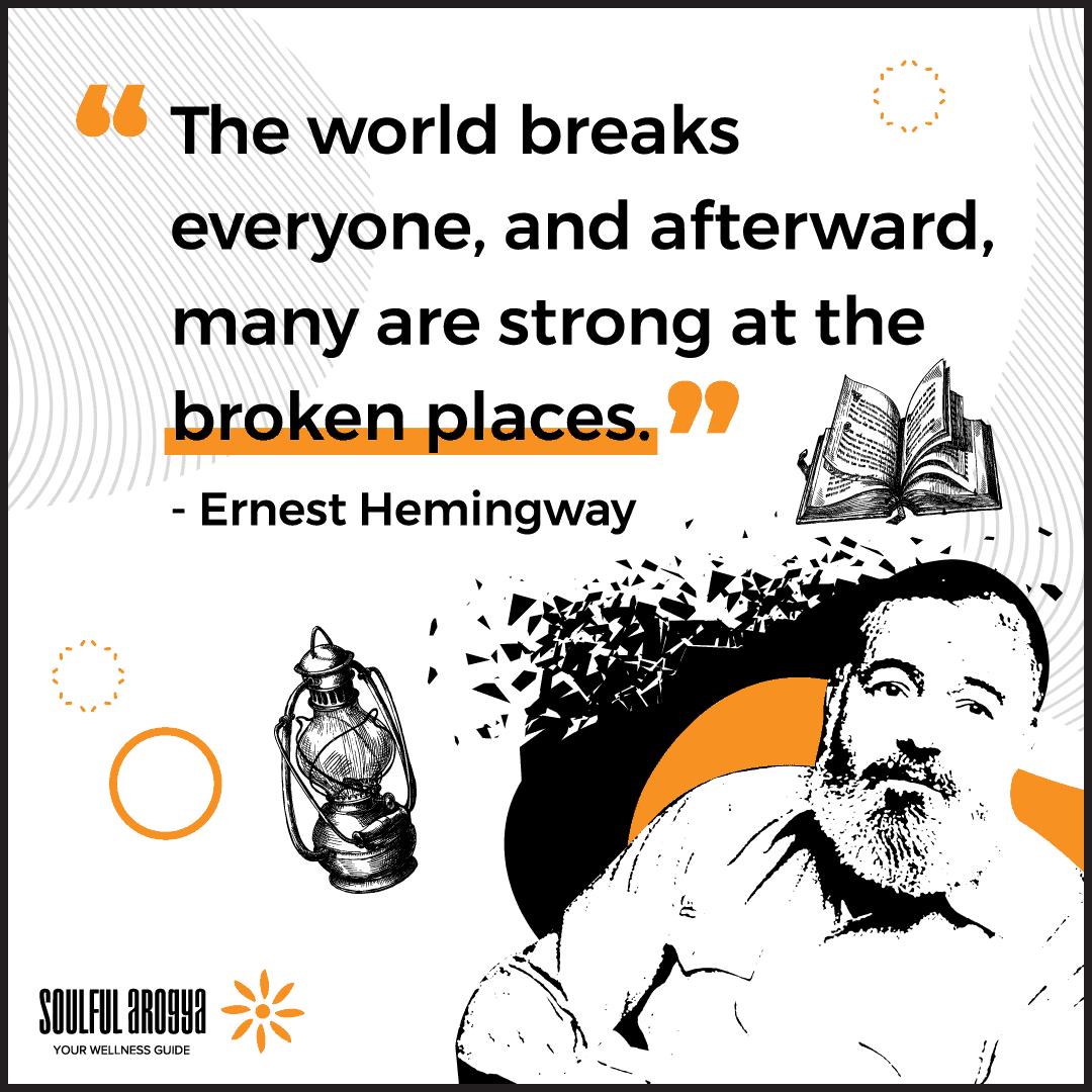 Ernest Hemingway Quote 1 - Soulful Arogya Quotes