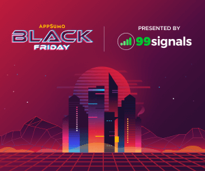 AppSumo Black Friday Ad - 99signals